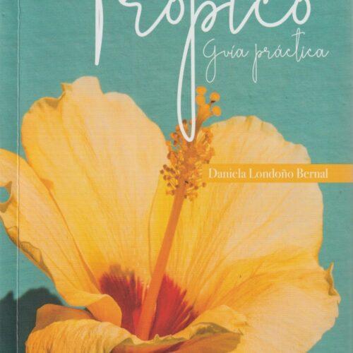 Jardineria En El Tropico
